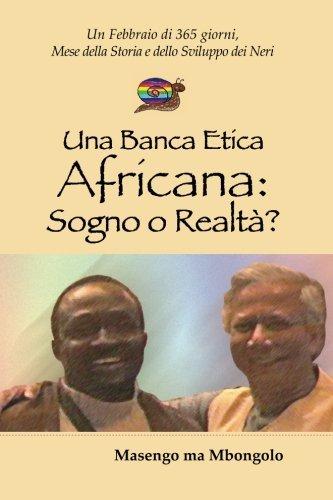 Una Banca Etica in Africa: Sogno o Realtà?